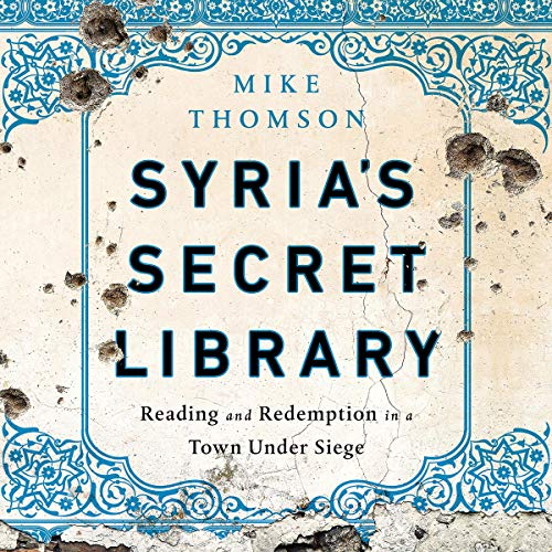 Syria's Secret Library cover art