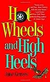 Hot Wheels and High Heels (Playboys (1))