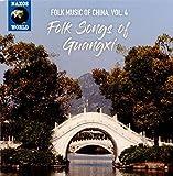 Folk Music of China, Vol. 4 - Folk Music of Guangxi