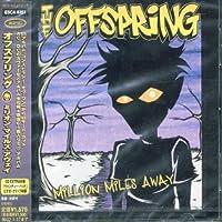 Million Miaway by Offspring (2001-07-18)