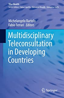 Multidisciplinary Teleconsultation in Developing Countries (TELe-Health)