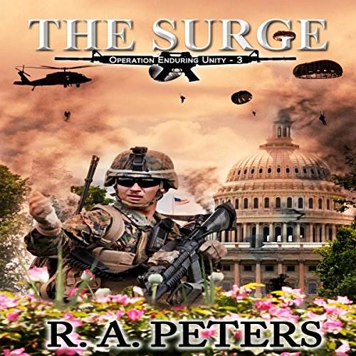 The Surge      Operation Enduring Unity III              De :                                                                                                                                 R A Peters                               Lu par :                                                                                                                                 Kevin Clay                      Durée : 7 h et 6 min     Pas de notations     Global 0,0