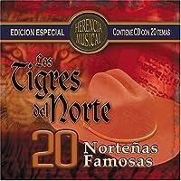 20 Norte?as Famosas by Los Tigres Del Norte (2004-05-03)