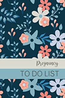 Pregnancy To Do List: Baby To Do List, Before Baby Arrives, Baby Shower Do Do List, Expecting Baby To Do List, First Time Moms, Daily Planner; Navy, Blue and Coral Flowers