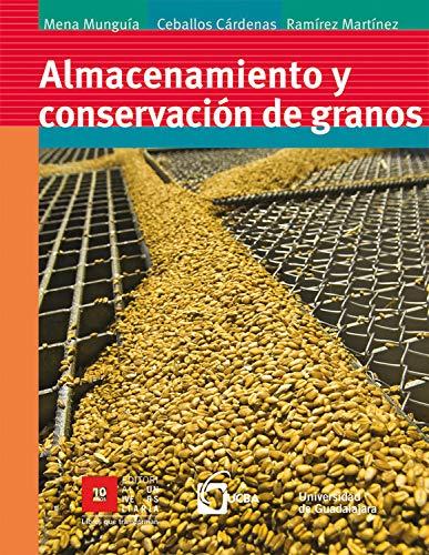 Almacenamiento y conservación de granos (Spanish Edition)