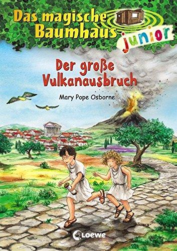 Das magische Baumhaus junior 13 - Der große Vulkanausbruch
