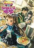 The Rising of the Shield Hero Volume 18
