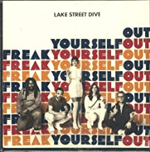 Lake Street Dive- Freak Yourself Out -BF18