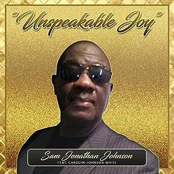Unspeakable Joy (feat. Carolyn-Johnson-White) - Single
