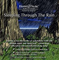 Sleeping Through the Rain by Monroe Products