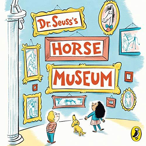 『Dr Seuss's Horse Museum』のカバーアート