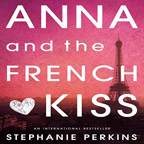Anna and the French Kiss audiobook cover art