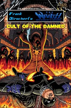 Cult of the Damned (The Wraith Adventures Book 3) by [Frank Dirscherl]