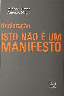 Declaração: isso não é um manifesto