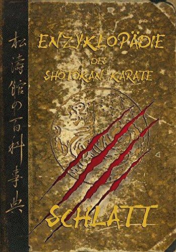 Enzylopädie des Shôtôkan-Karate