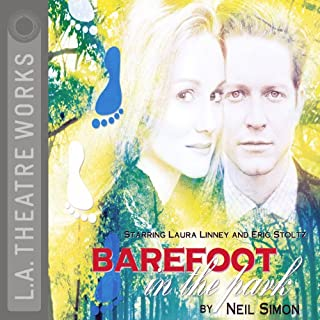 Barefoot in the Park                   By:                                                                                                                                 Neil Simon                               Narrated by:                                                                                                                                 Norman Aronovic,                                                                                        Laura Linney,                                                                                        full cast                      Length: 1 hr and 42 mins     425 ratings     Overall 4.1