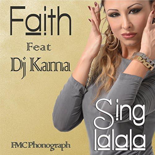 Faith feat. DJ Kama