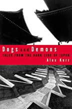 Best dogs and demons the fall of modern japan Reviews