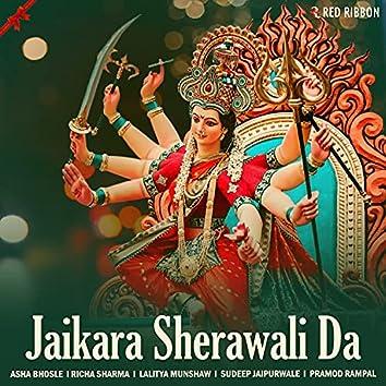 Jaikara Sherawali Da