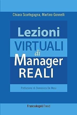 Lezioni virtuali di manager reali (Trend Vol. 234)