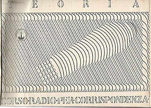 Corso per corrispondenza Scuola Radio Elettra. Lezioni I-XXXIX