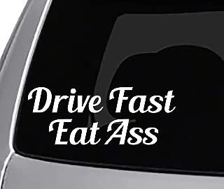 Seek Racing Drive Fast EAT Ass Decal Funny CAR Truck Window Sticker