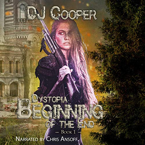 The Beginning of the End Audiobook By DJ Cooper cover art