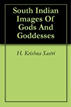 South Indian Images Of Gods And Goddesses