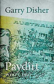 Paydirt (Wyatt Book 2) by [Garry Disher]