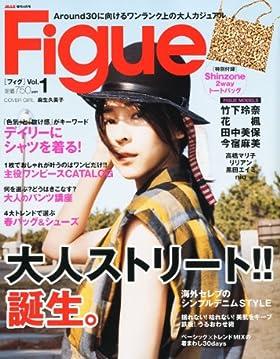 Figue (フィグ) 2011年 04月号 [雑誌]