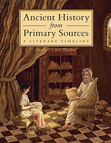 Ancient History from Primary Sources: A Literary Timeline (English Edition)