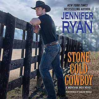 Stone Cold Cowboy     A Montana Men Novel              Written by:                                                                                                                                 Jennifer Ryan                               Narrated by:                                                                                                                                 Coleen Marlo                      Length: 9 hrs and 25 mins     Not rated yet     Overall 0.0
