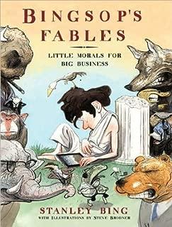 Stanley Bing,Steve Brodner'sBingsop's Fables: Little Morals for Big Business [Hardcover]2011