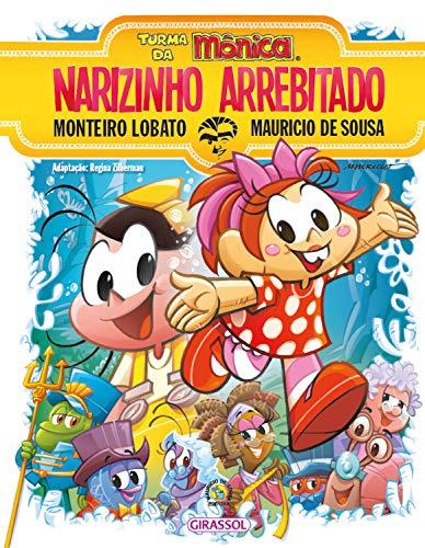Turma da Mônica e Monteiro Lobato - Narizinho Arrebitado