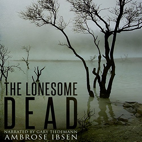 The Lonesome Dead audiobook cover art