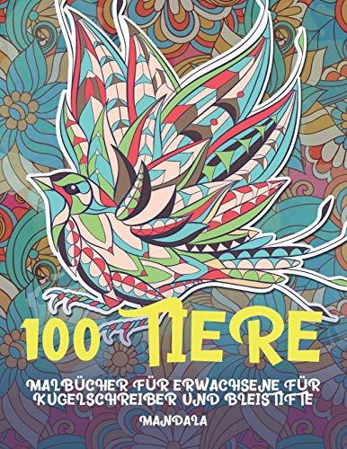 Malbücher für Erwachsene für Kugelschreiber und Bleistifte - Mandala - 100 Tiere