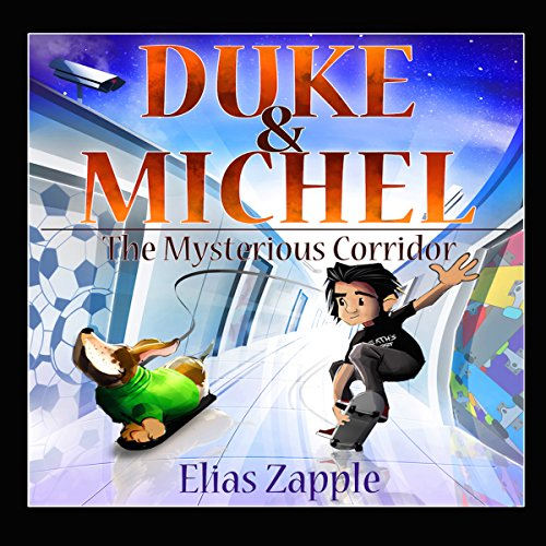 Duke & Michel: The Mysterious Corridor audiobook cover art