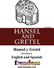 Hansel and Gretel Presented by Frendees Dual Language English/Spanish [Translated]