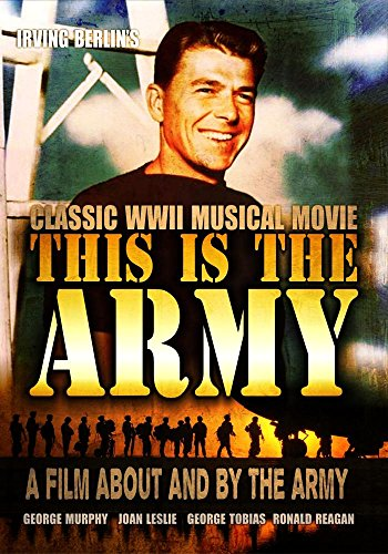 This is the Army: Classic WWII Musical Movie