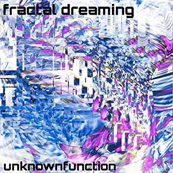 Fractal Dreaming