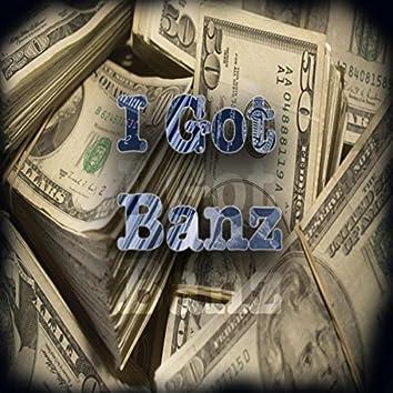 I Got Banz