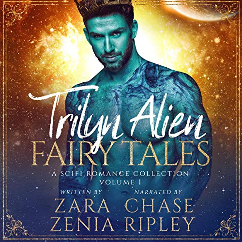 Couverture de Trilyn Alien Fairy Tales: A Sci-Fi Alien Romance Box Set Volume One