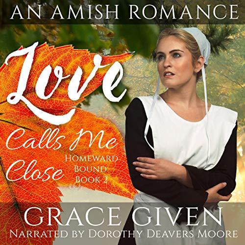 Love Calls Me Close audiobook cover art