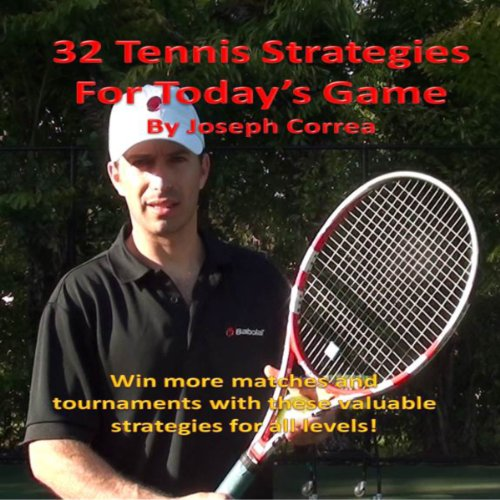 32 Tennis Strategies For Today's Game  By  cover art