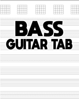 Bass Guitar Tab: BASS Guitar Tab: 150 pages,blank musical notebook for composing your music,White Paper, Made For 4 String Bass,Non-Refillable, (perfect Size)
