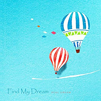 Looking for my dream