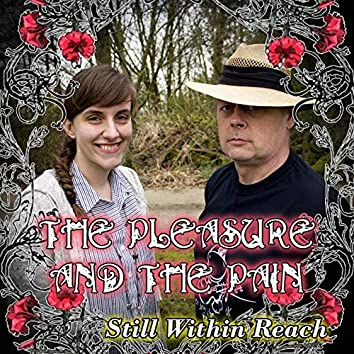 The Pleasure and the Pain