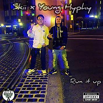 Run It Up (feat. Skii)