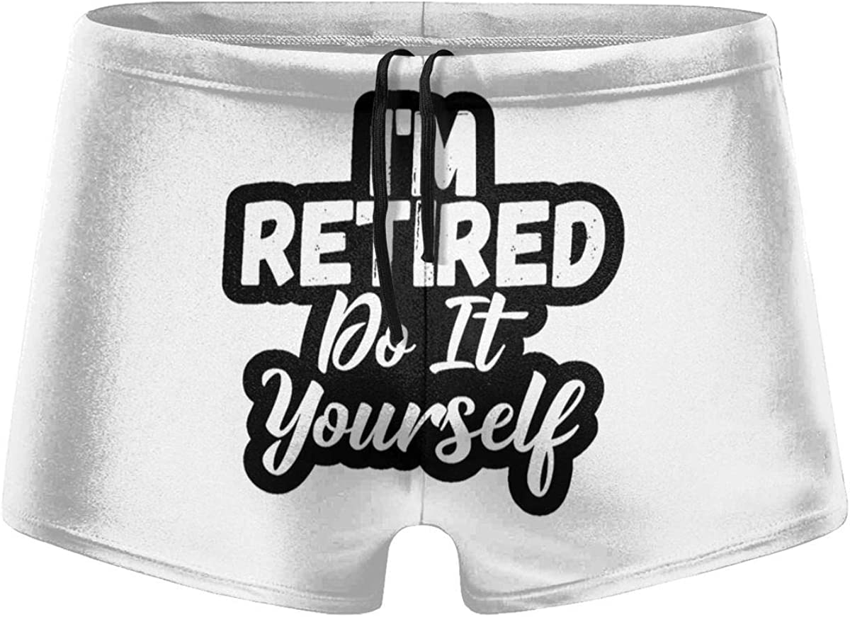 I'm Retired! Do It Yourself Men's Swimming Trunks Fitness Swimwear Boxer Pants Board Shorts