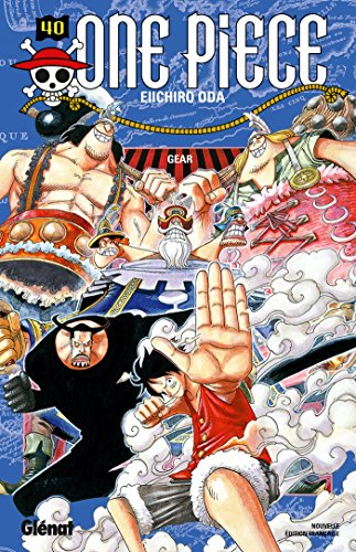 One Piece - Édition originale - Tome 40: Gear